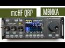 McHF QRP - очень маленький SDR трансивер на все КВ диапазоны M0NKA.