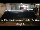 HellFly Underground Night Session Stage 2