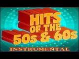HITS OF THE 50'S &amp 60'S INSTRUMENTAL 1
