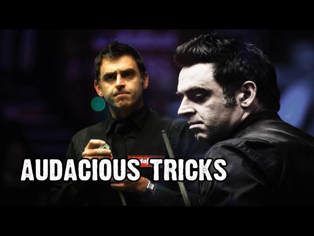 Audacious Tricks ft. Ronnie O'Sullivan