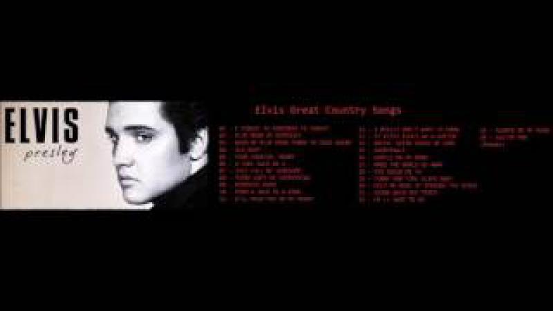 Elvis Presley Great Country Songs