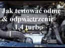 Jak testować układ odmy i odpowietrzenia 1 4 turbo Astra Zafira Cruze p0299 p0171 p1101