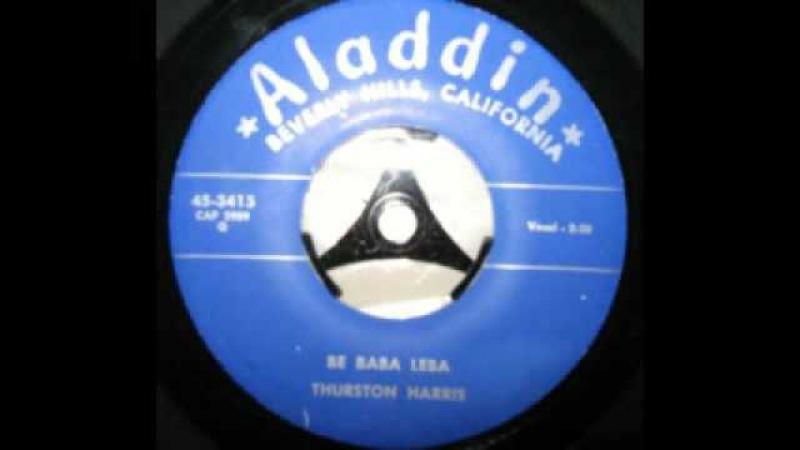 Thurston Harris - Be Baba Leba