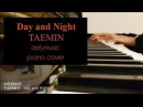 TAEMIN 태민 - Day and Night Piano Cover 낮과 밤