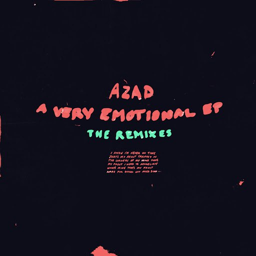 Azad альбом A Very Emotional EP: The Remixes - EP