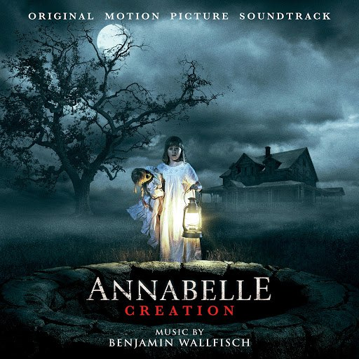 Benjamin Wallfisch альбом Annabelle: Creation (Original Motion Picture Soundtrack)