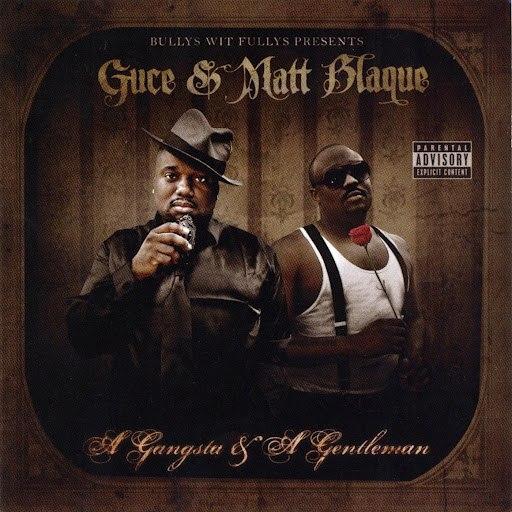 Guce альбом A Gangsta & A Gentleman