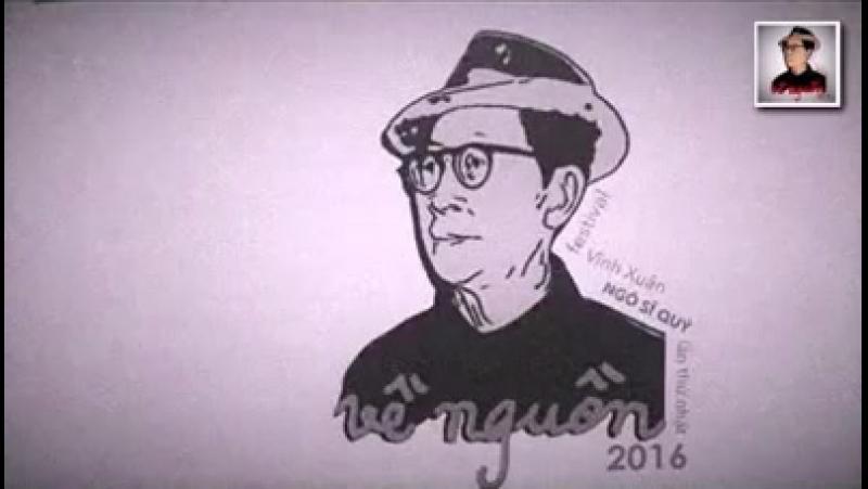 FESTIVAL VINH XUAN NGO SI QUY 2016 Vĩnh Xuân Ngô Sĩ Quý