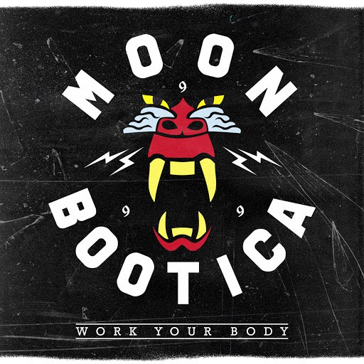 Moonbootica альбом Work Your Body