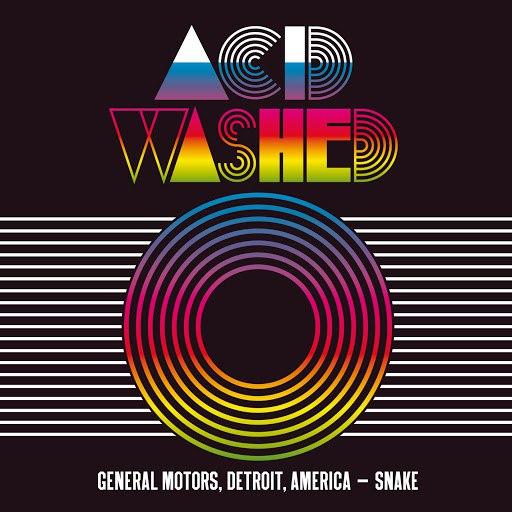 Acid Washed альбом General Motors, Detroit, America - Snake