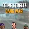 Crime Streets Gang War ft. Death Match