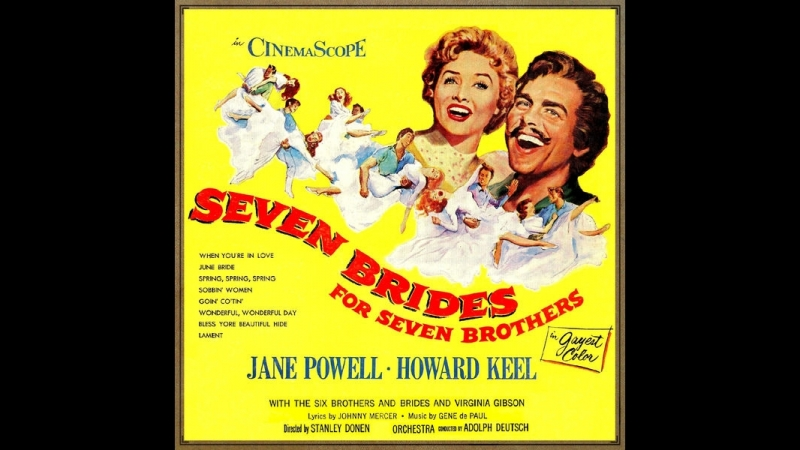 Seven Brides for Seven Brothers (1954) Jane Powell, Howard Keel, Jeff Richards