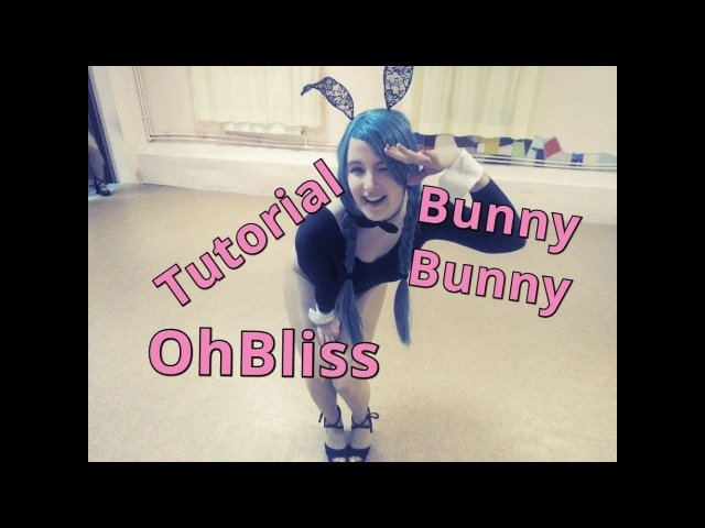 [Mirrored Slow Dance Tutorial] Bunny Bunny 바니바니 - OhBliss 오블리스 by Friday Cookies