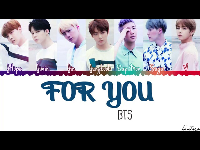 BTS (防弾少年団) – FOR YOU Lyrics [Color Coded_Kan_Rom_Eng]