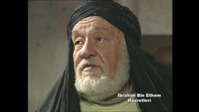 İbrahim Bin Ethem Hz. - İlahi Aşk