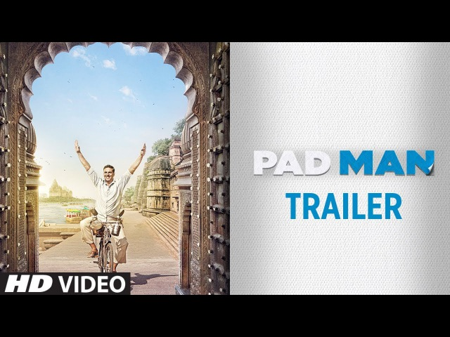 PADMAN Official Trailer | Akshay Kumar | Sonam Kapoor | Radhika Apte | 9th Feb 2018
