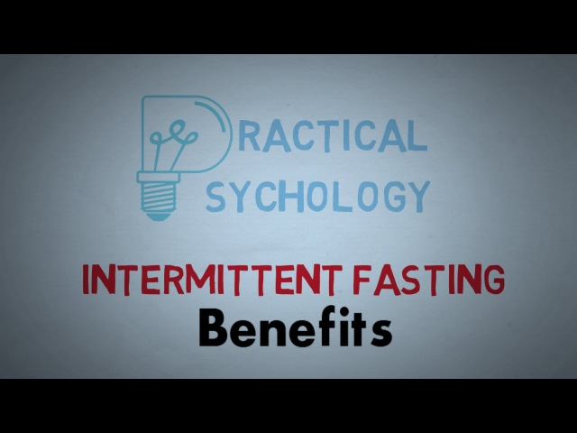 Benefits of Intermittent Fasting - Short-term and Long-term Changes