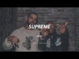 SUPREME  Drake x Tory Lanez TYPE BEAT