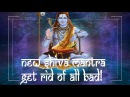 ॐ GET RID OF ALL BAD!! START A NEW LIFE with NEW SHIVA Mantra! - ॐ - Powerfull Mantras