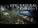 Skyrim Epic Natural ENB 2017
