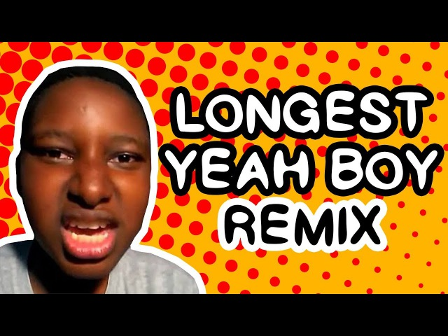 Longest Yeah Boy (Remix)