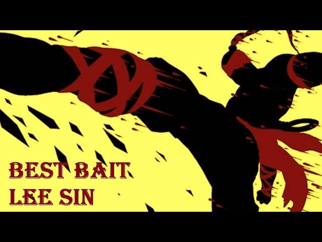 Best bait Lee Sin
