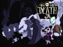 Death Jr. Music:Gangrene