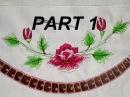 BORDADO CLASE 7 MATIZ Y RICHELIEU PART 1