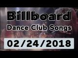 Billboard Dance Club Songs TOP 50 (February 24, 2018)