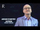 Anvar G'aniyev - Jayron   Анвар Ганиев - Жайрон (concert version MUVAD VIDEO)