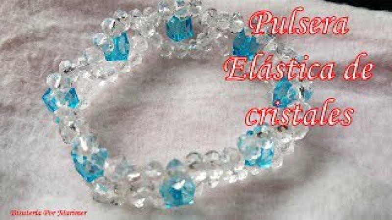 Pulsera Elástica con cristales Bisutería Fina Tutorial paso a paso