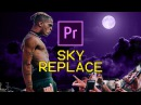 Adobe Premiere Pro Trippy Sky Replacement Tutorial Easy Keying