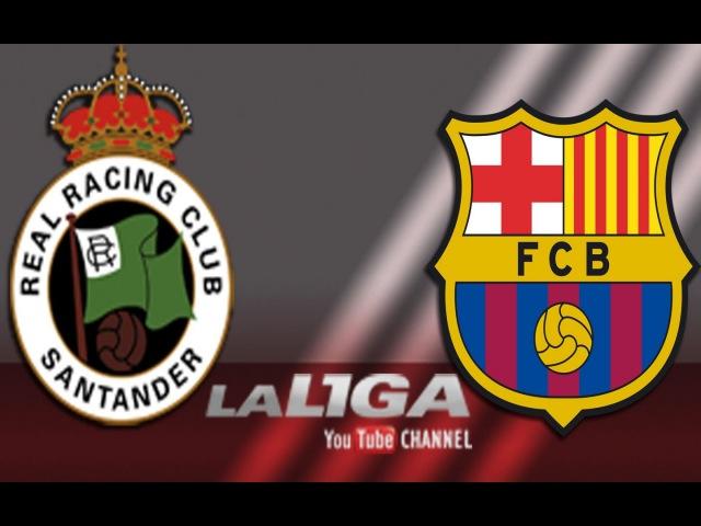 Resumen de Racing de Santander 1 2 FC Barcelona B HD