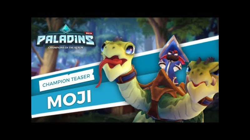 Paladins - Champion Teaser - Moji and Friends