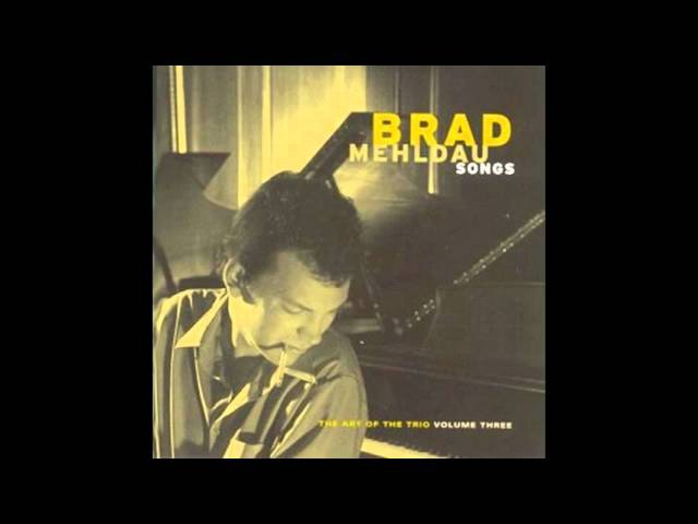 BRAD MEHLDAU - Bewitched, Brothered And Bewildered