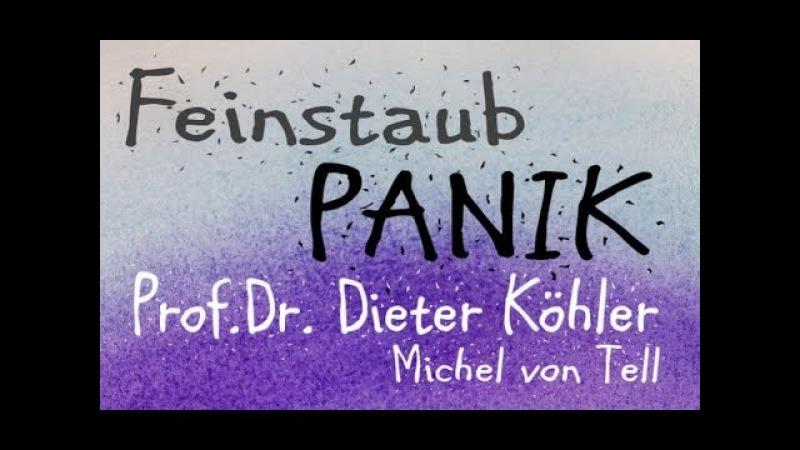 Diesel Verbot und die Feinstaub Panik - Dieselfahrverbot Alles Quarks oder was!?