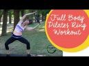 Тренировка пилатес на все тело с кольцом от Эндже. Ange's Pilates Full Body Ring Workout