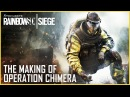 Tom Clancy's Rainbow Six Осада — The Making of Operation Chimera and Outbreak