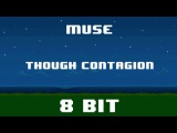 Muse - Thought Contagion - 8 Bit Version - CoverTribute