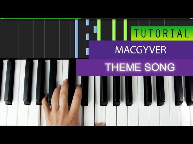 Macgyver Theme Song - Piano Tutorial
