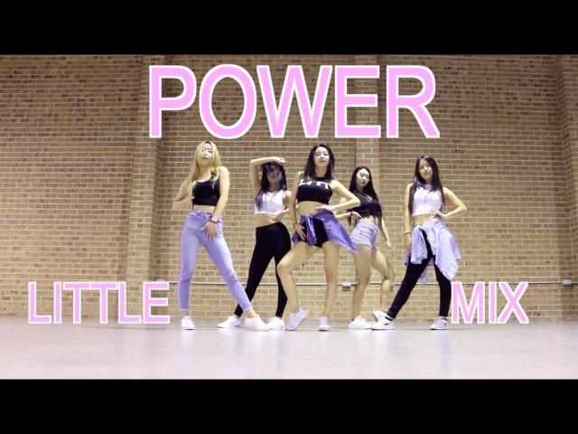 Little Mix Power iMISS CHOREOGRAPHY @ IMI DANCE STUDIO