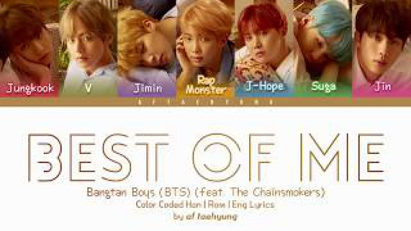 BTS (방탄소년단) - Best Of Me (Prod. by The Chainsmokers) (Color Coded Lyrics Han/Rom/Eng)