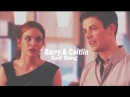 Barry ✘ Caitlin | Sad Song⚡