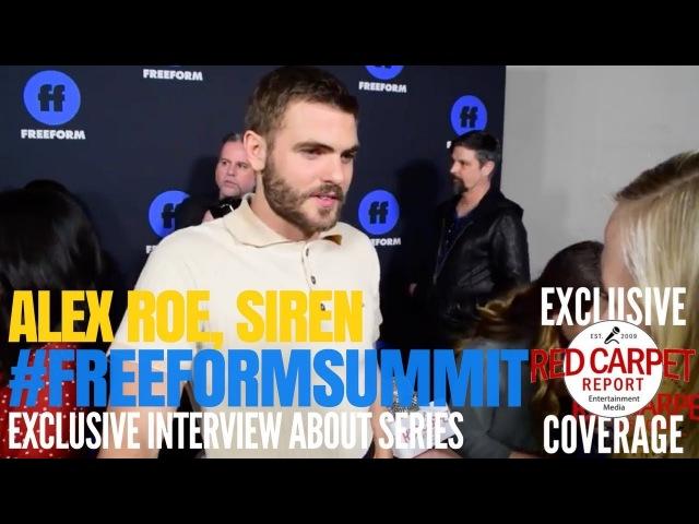 Alex Roe, from Siren interviewed at the 1st Freeform Summit SirenTV FreeformSummit