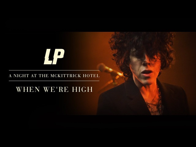 LP - When We're High (A Night A The McKittrick Hotel)