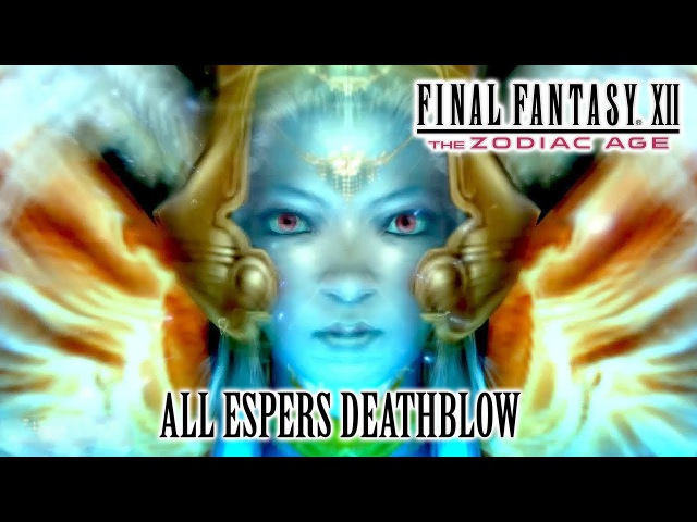 Final Fantasy XII The Zodiac Age All Espers Deathblow