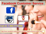 Facebook Customer Service 1-850-777-3086 One Point Solution to Vanish Troubles