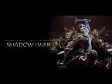 Трейлер к выходу мобильной версии Middle-earth: Shadow of War