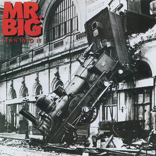 Mr. Big альбом Lean Into It [Expanded]