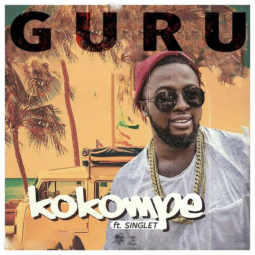 Guru альбом Kokompe (feat. Singlet)